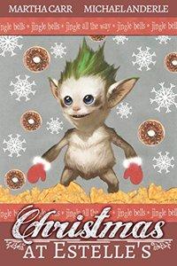 Christmas at Estelle's: The 2017 YTT Christmas Special (The Leira Chronicles)