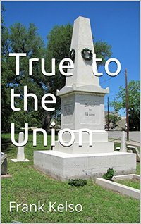 True to the Union: Frank Kelso