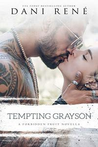 Tempting Grayson: A Forbidden Fruit Novella