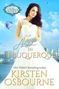 Always in Albuquerque: The Four Corners (At the Altar Book 17) - Published on Jan, 2019