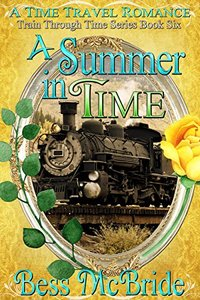 A Summer in Time (Train Through Time Series Book 6)
