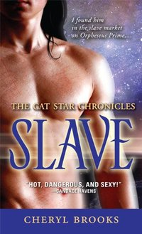 Slave (The Cat Star Chronicles Book 1)