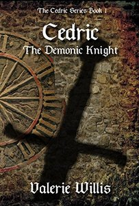 Cedric the Demonic Knight (The Cedric Series Book 1)