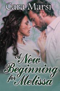 A New Beginning for Melissa