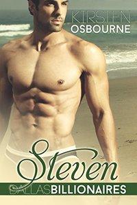 Steven (Dallas Billionaires Book 1) - Published on Aug, 2013
