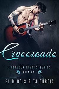 Crossroads (Forsaken Hearts Book 1)