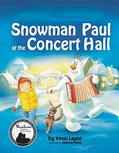 Snowman Paul at the Concert Hall - Published on Dec, 2016