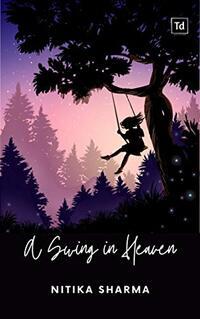 A Swing in Heaven