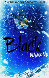 Black Diamond (Stark Springs Academy Book 1)