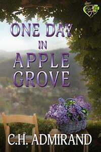 One Day in Apple Grove (Sweet Small Town USA Book 2) - Published on Feb, 2020