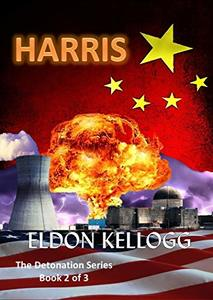 HARRIS (Detonation Book 2)