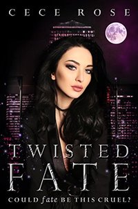 Twisted Fate: Reverse Harem Serial - Part Two (Fated Book 2)