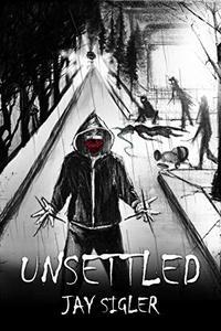 Unsettled: A Novella
