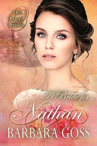 A Bride for Nathan (The Proxy Brides Book 3)