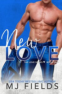 New Love (Love Series Book 2) - Published on Sep, 2013