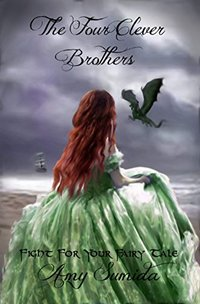 The Four Clever Brothers : A paranormal fairy tale (Fight For Your Fairy Tale Book 1)