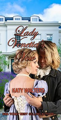 Lady Venetia's Vow: Regency, Suspense, Romance. (Lords of Sussex Series Book 4)