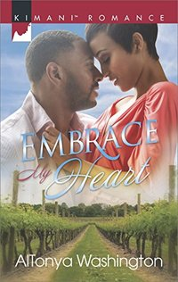 Embrace My Heart (Kimani Hotties)