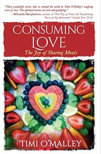Consuming Love: The Joy of Sharing Meals