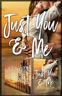 Just You and Me (A Contemporary Romance Collection)
