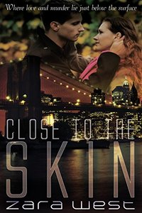 Close to the Skin (The Skin Quartet Series)