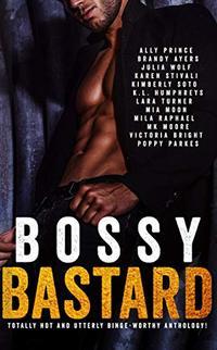 Bossy Bastard: Anthology