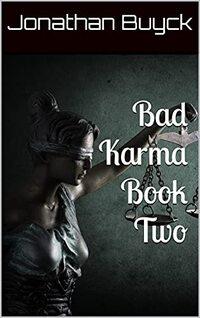 Bad Karma Book Two (BAD KARMA SERIES 2)