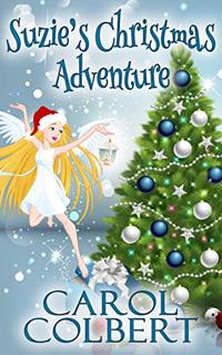 Suzie's Christmas Adventure (Suzie Series Book 2)