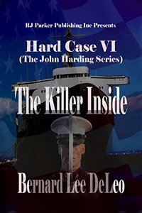Hard Case 6: The Killer Inside (John Harding Series) - Published on Aug, 2015