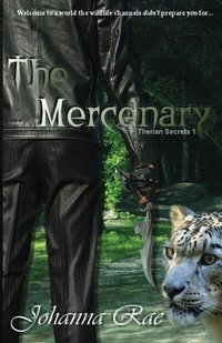 The Mercenary (Therian Secrets Book 1) - Published on Aug, 2013