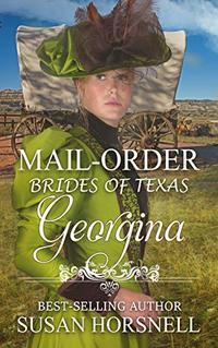 Georgina (Mail-Order Brides of Texas Book 1)