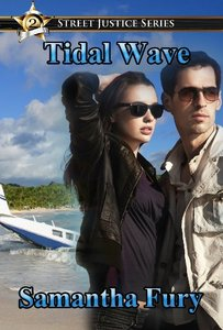 Tidal Wave (Street Justice Book 2) - Published on Jul, 2013