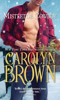 Mistletoe Cowboy (Spikes & Spurs Book 5)