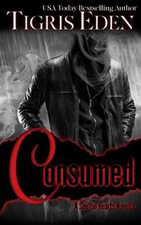 Consumed (Soulful Hearts Book 2)