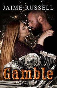 Gamble (The Brothers of Olympus MC) - Published on Apr, 2019