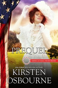 Prequel: The Beginning (American Mail-Order Brides) - Published on Nov, 2015