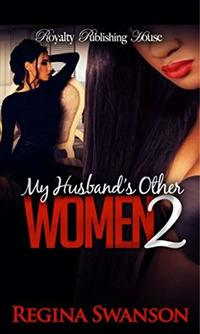 My Husband's Other Women 2 - Published on Nov, 2014
