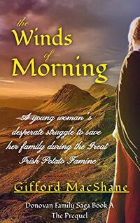 The Winds of Morning: Donovan Family Saga, The Prequel - Published on Nov, 2020