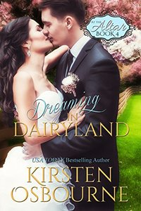 Dreaming in Dairyland (At the Altar Book 4) - Published on Jul, 2015