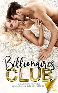 Billionaires Club (Welcome to the Club Book 1)