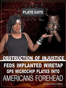 PLATEGATE: Obstruction Of Injustice - Feds Implanted