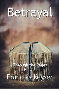 Betrayal (Through the Pages)