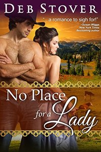 No Place For A Lady (A Historical Romance Novel)