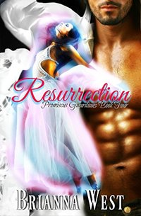 Resurrection (Promiscus Guardians Book 4)