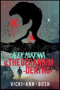 Alex McKenna & The Geranium Deaths - Published on Sep, 2019