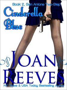 Cinderella Blue (San Antone Two-Step Book 2) - Published on Mar, 2015
