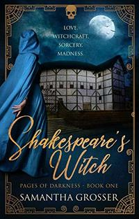 Shakespeare's Witch (Pages of Darkness Book 1)