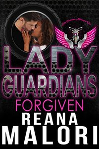 Lady Guardians: Forgiven - Published on Jul, 2018