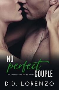 No PERFECT Couple (The IMPERFECTION Series Book 3)
