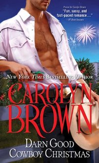 Darn Good Cowboy Christmas (Spikes & Spurs Book 3)